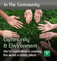 Community & Environment. We're committed to making the world a better place.