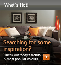 What's Hot! Searching for some inspiration? Check out today's trends and most popular colours.